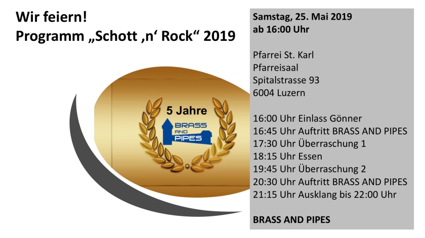 Programm Schott 'n' Rock 2019 - 5 Jahre BRASS AND PIPES